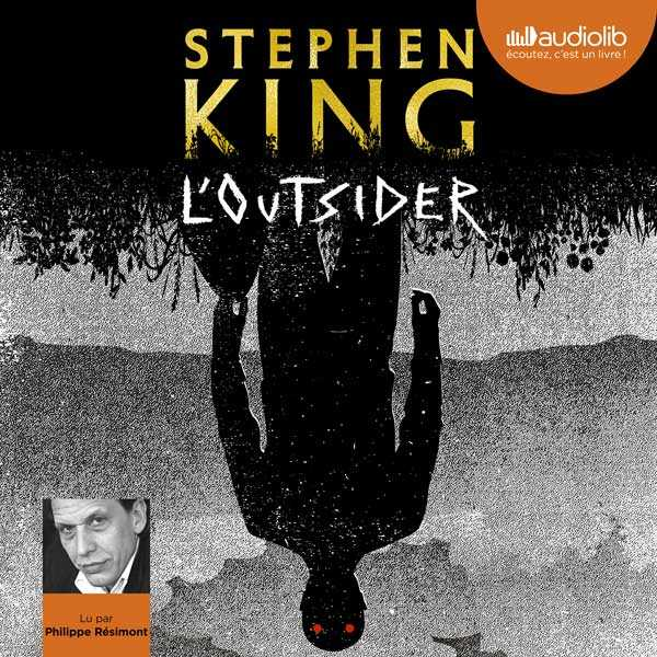 Couverture du livre audio L'Outsider De Stephen KING