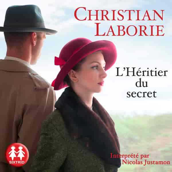 Couverture du livre audio L'Héritier du secret De Christian LABORIE