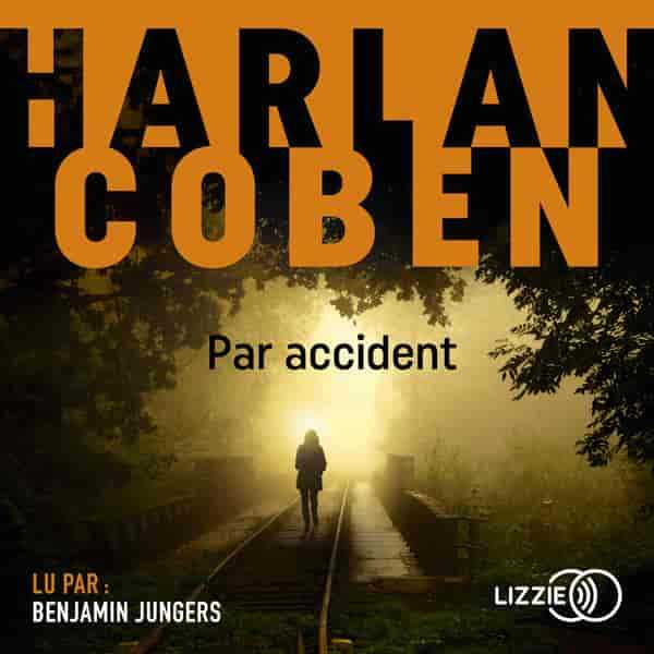 Couverture du livre audio Par accident De Harlan COBEN