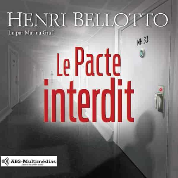 Couverture du livre audio Le Pacte interdit De Henri Bellotto
