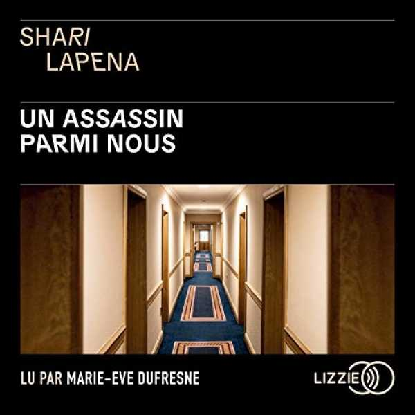 Couverture du livre audio Un assassin parmi nous De Shari LAPEÑA