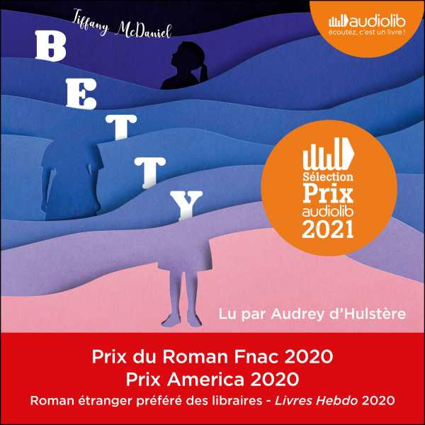 Couverture du livre audio Betty De Tiffany MCDANIEL