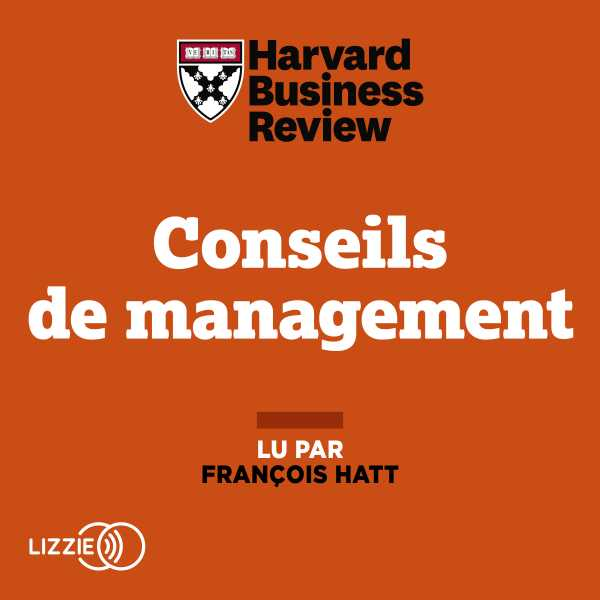Couverture du livre audio Conseils de management De  HARVARD BUSINESS REVIEW