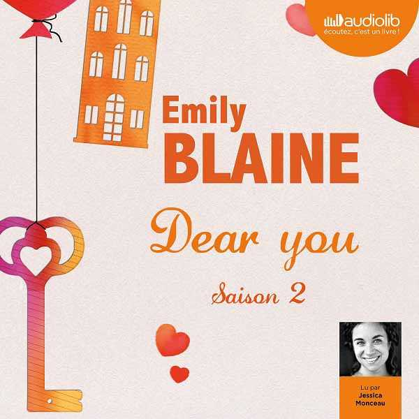 Couverture du livre audio Dear you De Emily BLAINE