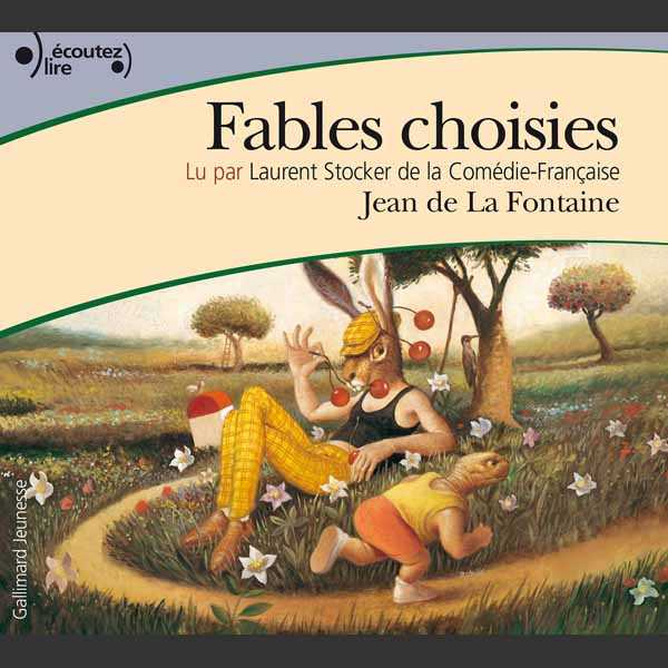 Couverture du livre audio Fables choisies De Jean de LA FONTAINE