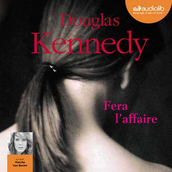 Couverture du livre audio Fera l'affaire De Douglas KENNEDY