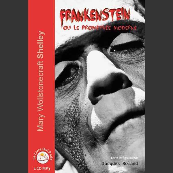 Couverture du livre audio Frankenstein ou Le Prométhée moderne De Mary SHELLEY