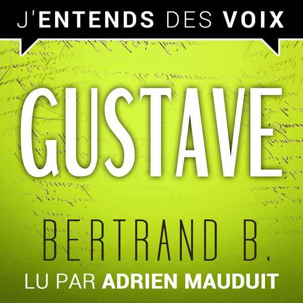 Couverture du livre audio Gustave - La mesure du possible #5 De Bertrand B.