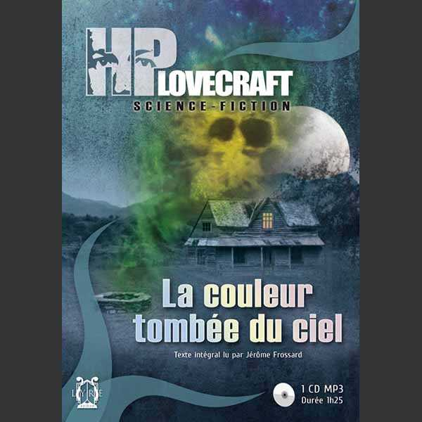 Couverture du livre audio La Couleur tombée du ciel De Howard Phillips LOVECRAFT