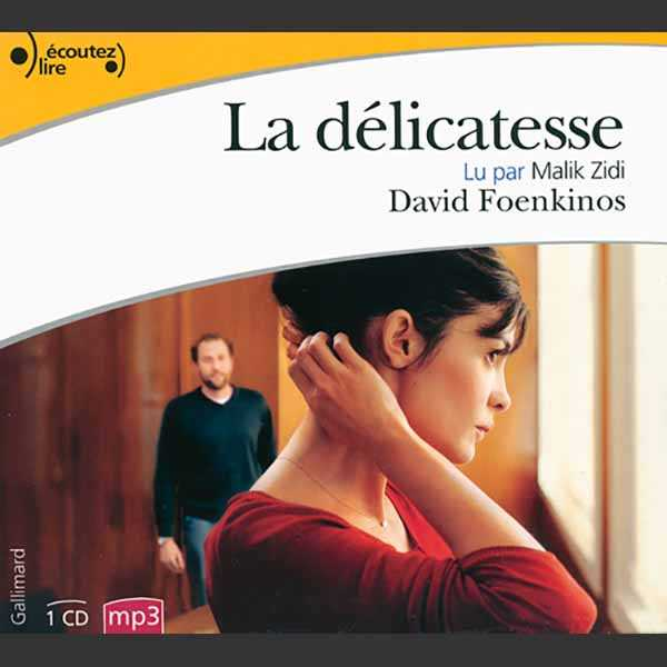 Couverture du livre audio La Délicatesse De David FOENKINOS