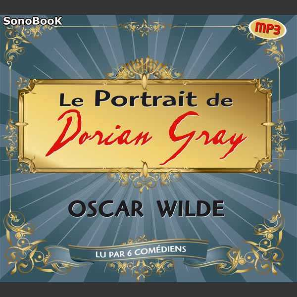 Couverture du livre audio Le portrait de Dorian Gray De Oscar WILDE