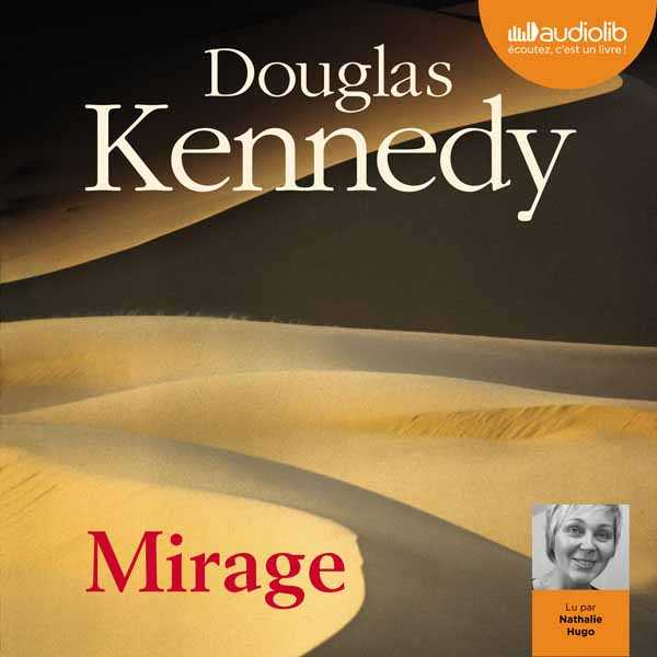 Couverture du livre audio Mirage De Douglas KENNEDY