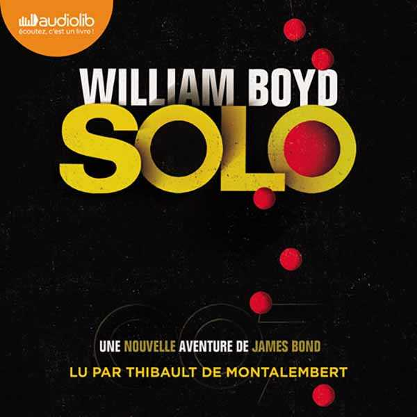 Couverture du livre audio Solo De William BOYD