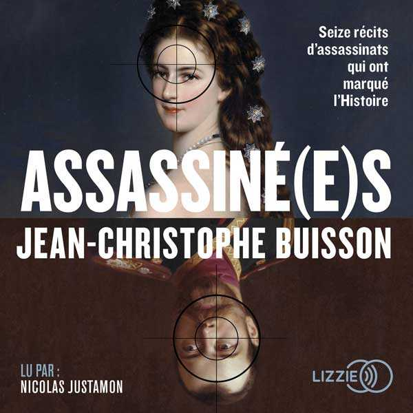 Couverture du livre audio Assassiné(e)s De Jean-Christophe BUISSON