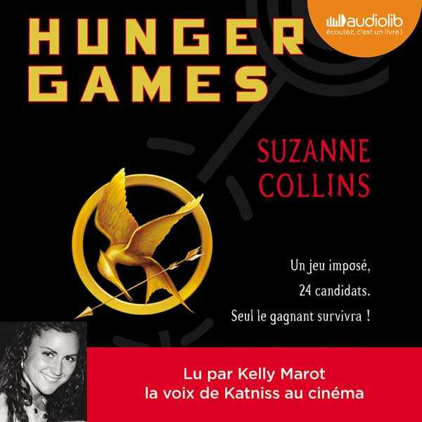 Couverture du livre audio Hunger Games De Suzanne COLLINS
