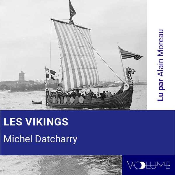 Couverture du livre audio Les Vikings De Michel DATCHARRY