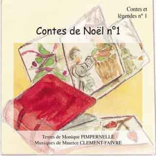 Couverture du livre audio Contes de Noël N°1 De Monique PIMPERNELLE