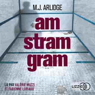 Couverture du livre audio Am Stram Gram De M. J. ARLIDGE