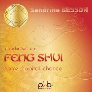 Couverture du livre audio Initiation au Feng Shui De Sandrine BESSON