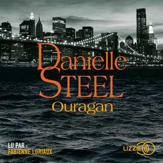 Couverture du livre audio Ouragan De Danielle STEEL