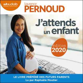 Couverture du livre audio J'attends un enfant De Laurence PERNOUD