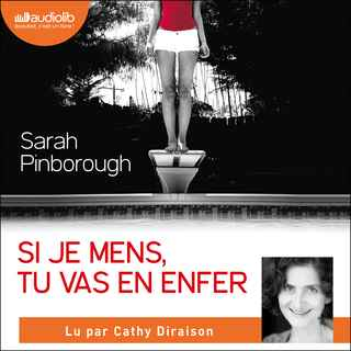 Couverture du livre audio Si je mens, tu vas en enfer De Sarah PINBOROUGH