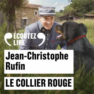 Couverture du livre audio Le Collier rouge De Jean-Christophe RUFIN