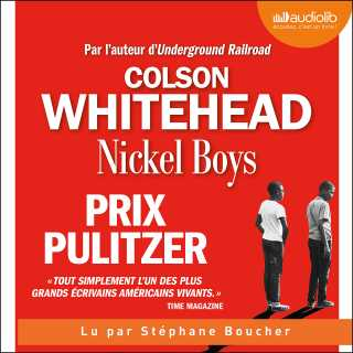 Couverture du livre audio Nickel Boys De Colson WHITEHEAD