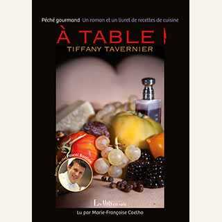 Couverture du livre audio À table ! De Tiffany TAVERNIER