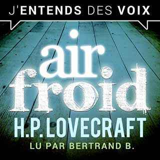 Couverture du livre audio Air froid De Howard Phillips LOVECRAFT