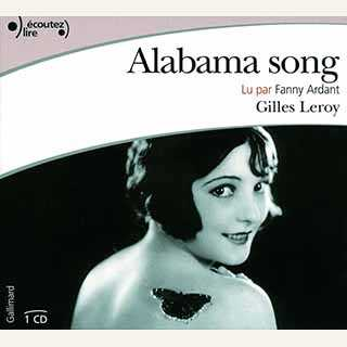 Couverture du livre audio Alabama song De Gilles LEROY