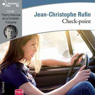 Couverture du livre audio Check-point De Jean-Christophe RUFIN