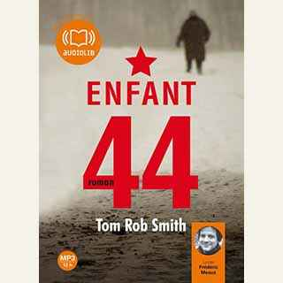 Couverture du livre audio Enfant 44 De Tom Rob SMITH