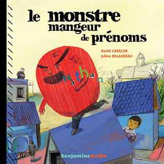 Couverture du livre audio Le Monstre mangeur de prénoms De David CAVILLON