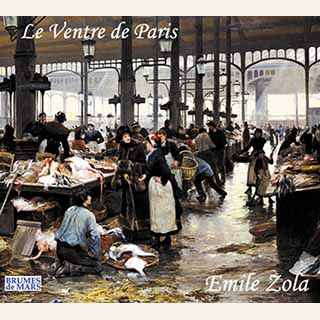 Couverture du livre audio Le ventre de Paris De Émile ZOLA