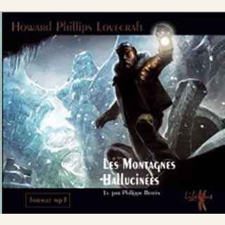 Couverture du livre audio Les Montagnes Hallucinées De Howard Phillips LOVECRAFT