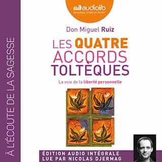 Couverture du livre audio Les Quatre accords toltèques De Miguel RUIZ