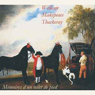 Couverture du livre audio Mémoire d'un valet de pied De William Makepeace THACKERAY