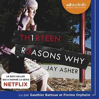Couverture du livre audio 13 Reasons Why De Jay ASHER