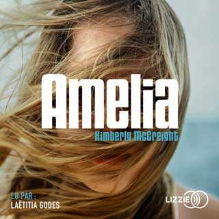 Couverture du livre audio Amelia De Kimberly MCCREIGHT