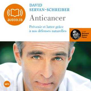 Couverture du livre audio Anticancer De David SERVAN-SCHREIBER