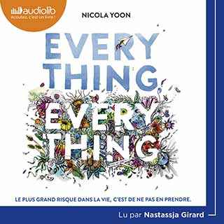 Couverture du livre audio Everything, Everything De Nicolas YOON