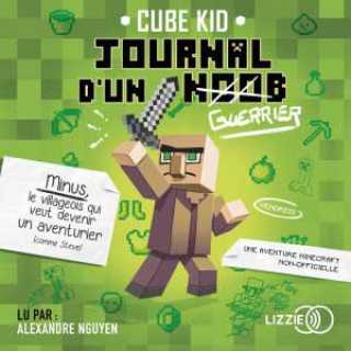 Couverture du livre audio Le journal d'un Noob De CUBE KID