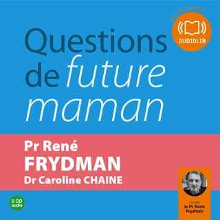 Couverture du livre audio Questions de future maman