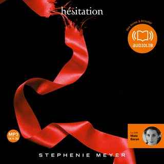 Couverture du livre audio Twilight : Hésitation De Stephenie MEYER